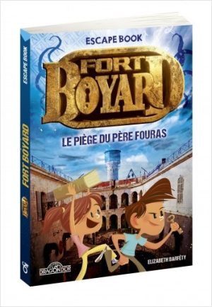 Escape Book Jr – Fort Boyard – Le Piège du Père Fouras