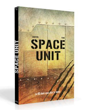 Space Unit – La BD dont vous êtes le héros