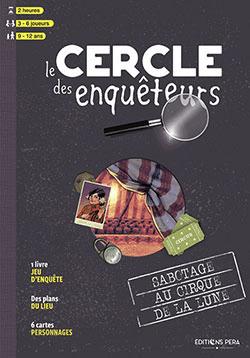 Le Cercle des Enquêteurs – Sabotage au Cirque de la Lune