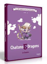 La BD dont tu es le petit héros – Chatons et Dragons