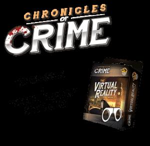 Chronicle of Crime – Extension – Module de Réalité Virtuel