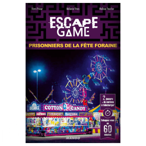 Escape Game – Prisonniers de la Fête Foraine