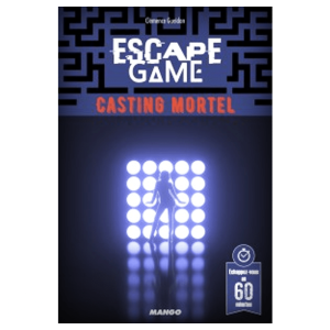 Escape Game – Casting Mortel