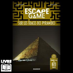 Escape Game – Sur les Traces des Pyramides