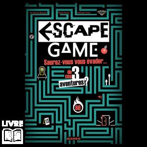 Escape Game – Saurez-vous vous évader … de ces 3 aventures?