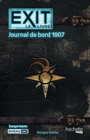 Exit Le Livre – Journal de Bord 1907