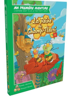 Ma Première Aventure – La Reine de Champ-Fleuri