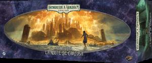 Horreur à Arkham – Le jeu de cartes – Renouveau  La Route de Carcosa
